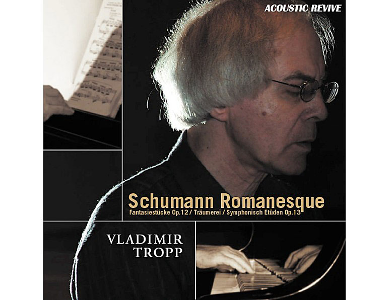 Schumann Romanesque - Vladimir Troop A/Revive SACD