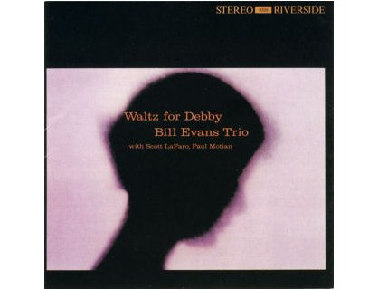 Bill Evans Trio - Waltz for Debby - LP