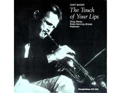 Chet Baker - The Touch Of Your Lips - LP