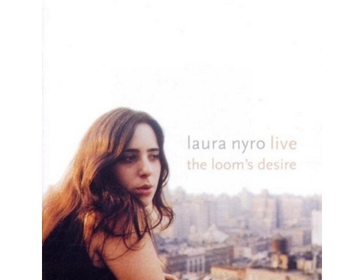 Laura Nyro - The Loom's Desire - 2CD