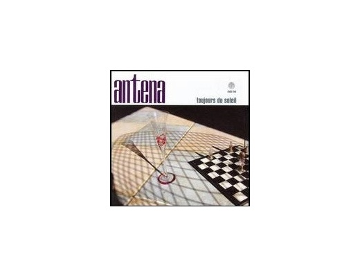 Antena - Tojours Du Soleil - CD