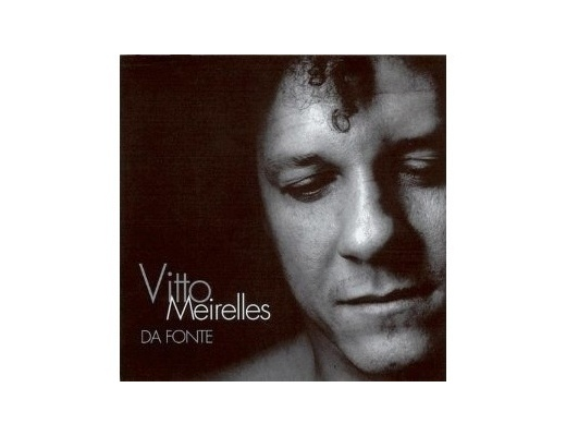 Vitto Meirelles - Da Fonte - CD