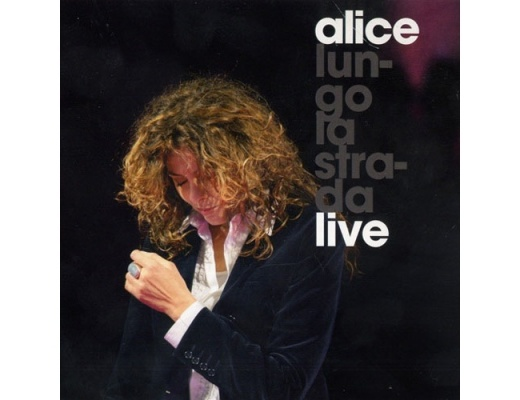 Alice - Lungo La Strada Live - CD
