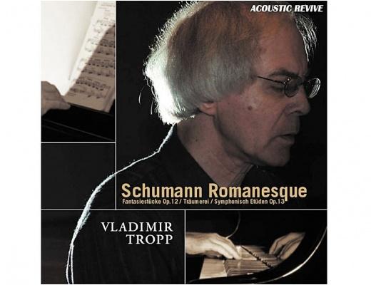 Schumann Romanesque - Vladimir Tropp A/Revive CD